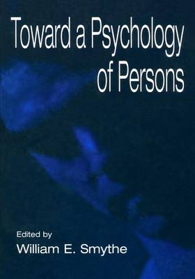 Toward A Psychology of Persons (Paperback)