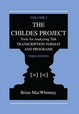 The Childes Project: Tools for Analyzing Talk, Volume I: Transcription format and Programs (Paperback)