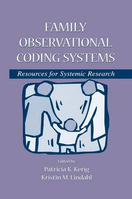 Family Observational Coding Systems: Resources for Systemic Research (Paperback)
