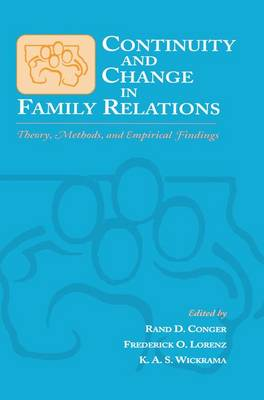Continuity and Change in Family Relations: Theory, Methods and Empirical Findings - Advances in Family Research Series (Paperback)