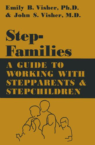 Cover Stepfamilies: A Guide To Working With Stepparents And Stepchildren