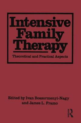 Cover Intensive Family Therapy: Theoretical And Practical Aspects