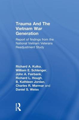 Cover Trauma And The Vietnam War Generation: Report Of Findings From The National Vietnam Veterans Readjustment Study