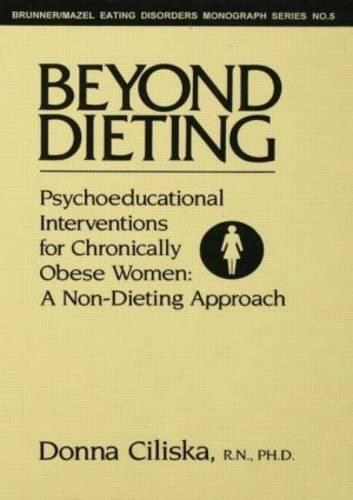 Cover Beyond Dieting: Psychoeducational Interventions For Chronically Obese Women