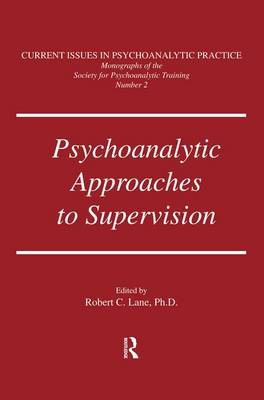 Psychoanalytic Approaches To Supervision (Paperback)