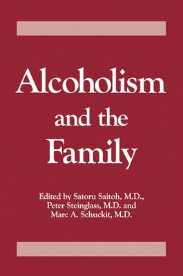 Alcoholism And The Family (Paperback)