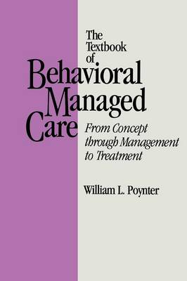 Textbook Of Behavioural Managed Care (Paperback)