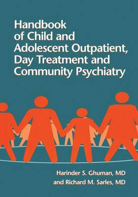Handbook Of Child And Adolescent Outpatient, Day Treatment A (Paperback)