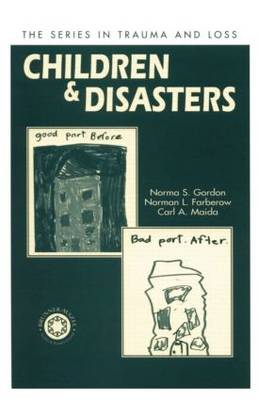 Children and Disasters - Series in Trauma and Loss (Paperback)