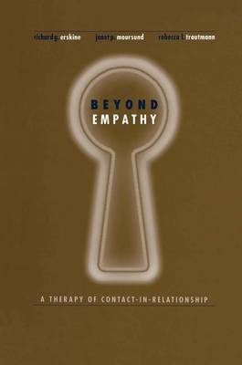 Beyond Empathy: A Therapy of Contact-in Relationships (Paperback)