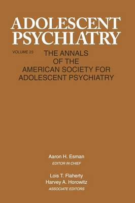 Adolescent Psychiatry: Volume 23: Annals of the American Society for Adolescent Psychiatry (Paperback)
