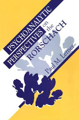 Psychoanalytic Perspectives on the Rorschach (Paperback)