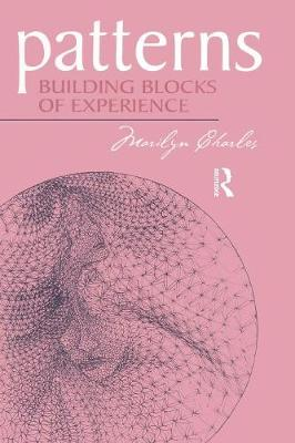 Patterns: Building Blocks of Experience (Paperback)