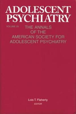 Cover Adolescent Psychiatry, V. 29: The Annals of the American Society for Adolescent Psychiatry