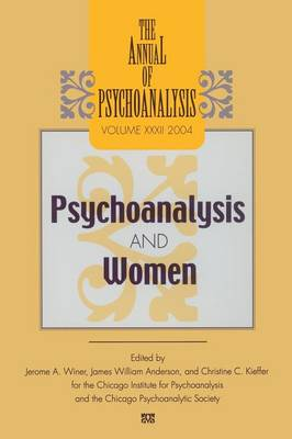 The Annual of Psychoanalysis, V. 32: Psychoanalysis and Women (Paperback)