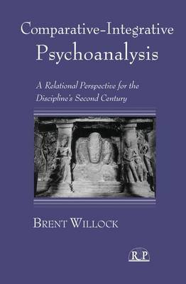 Cover Comparative-Integrative Psychoanalysis: A Relational Perspective for the Discipline's Second Century - Relational Perspectives Book Series