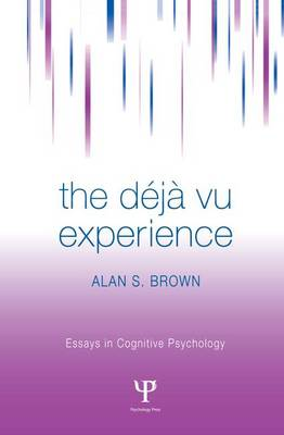 Cover The Deja Vu Experience - Essays in Cognitive Psychology