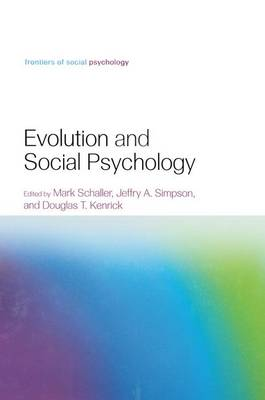 Cover Evolution and Social Psychology - Frontiers of Social Psychology