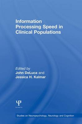 Cover Information Processing Speed in Clinical Populations - Studies on Neuropsychology, Neurology and Cognition