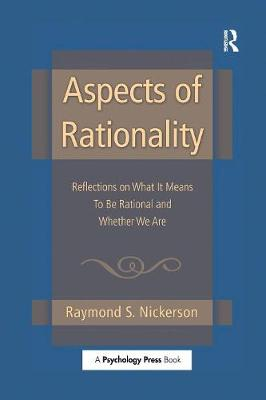 Cover Aspects of Rationality: Reflections on What It Means To Be Rational and Whether We Are