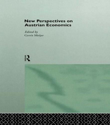 New Perspectives on Austrian Economics (Paperback)