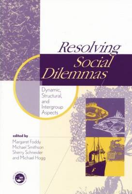 Cover Resolving Social Dilemmas: Dynamic, Structural, and Intergroup Aspects
