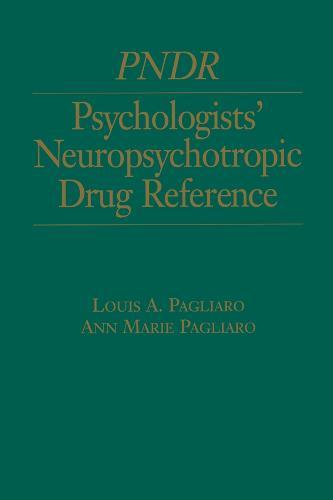 Psychologist's Neuropsychotropic Desk Reference (Paperback)