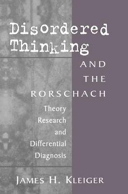 Disordered Thinking and the Rorschach: Theory, Research, and Differential Diagnosis (Paperback)