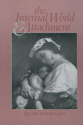 The Internal World and Attachment (Paperback)