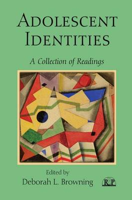 Adolescent Identities: A Collection of Readings - Relational Perspectives Book Series 37 (Paperback)