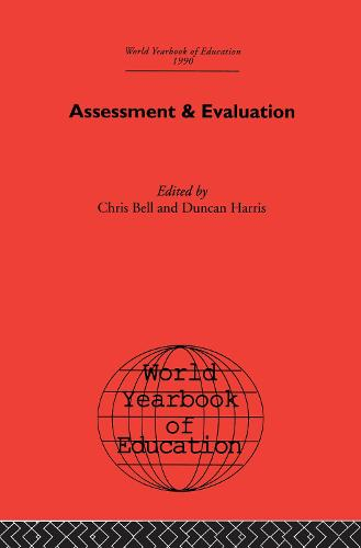World Yearbook of Education 1990: Assessment & Evaluation - World Yearbook of Education (Paperback)