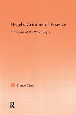 Hegel's Critique of Essence: A Reading of the Wesenlogic (Paperback)