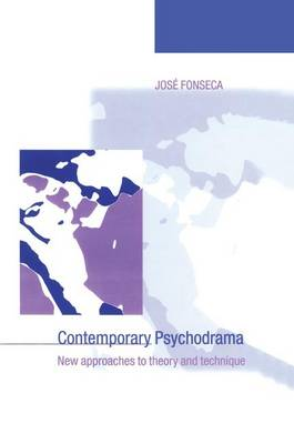 Contemporary Psychodrama: New Approaches to Theory and Technique (Paperback)