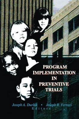 Program Implementation in Preventive Trials (Paperback)
