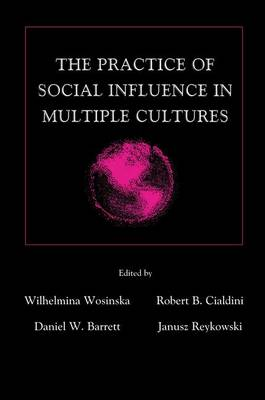The Practice of Social influence in Multiple Cultures - Applied Social Research Series (Paperback)