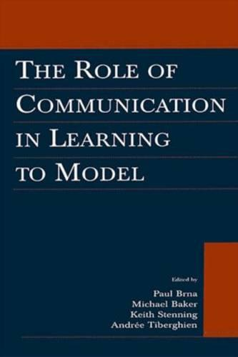 The Role of Communication in Learning To Model (Paperback)