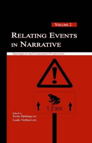 Relating Events in Narrative: Volume 2: Typological and Contextual Perspectives (Paperback)