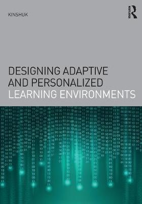 Designing Adaptive and Personalized Learning Environments - Interdisciplinary Approaches to Educational Technology (Paperback)