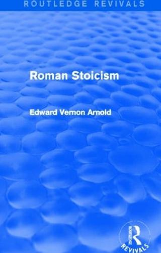 Roman Stoicism - Routledge Revivals (Hardback)
