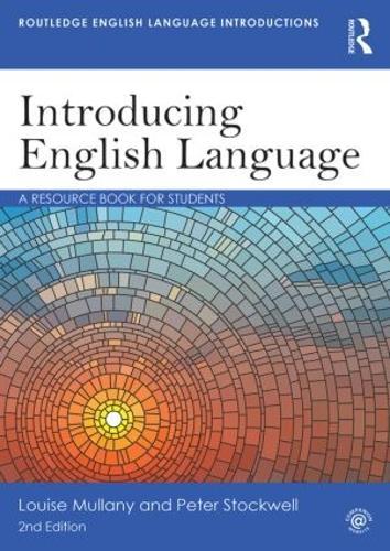 Introducing English Language: A Resource Book for Students - Routledge English Language Introductions (Paperback)