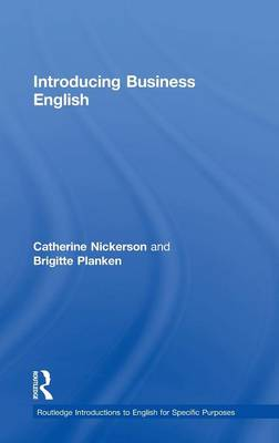 Introducing Business English - Routledge Introductions to English for Specific Purposes (Hardback)