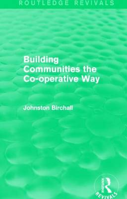 Building Communities: The Co-operative Way (Paperback)