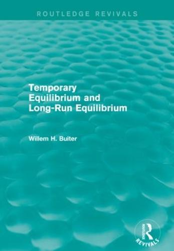 Temporary Equilibrium and Long-Run Equilibrium (Paperback)