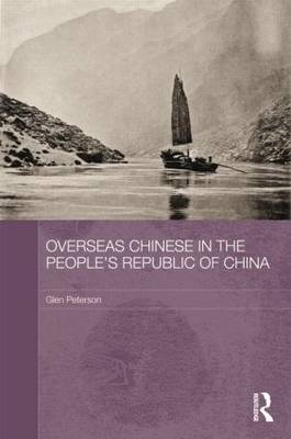 Overseas Chinese in the People's Republic of China - Chinese Worlds (Paperback)