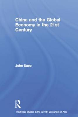 China and the Global Economy in the 21st Century (Paperback)