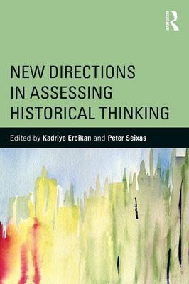New Directions in Assessing Historical Thinking (Paperback)