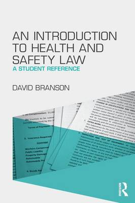 An Introduction to Health and Safety Law: A Student Reference (Paperback)