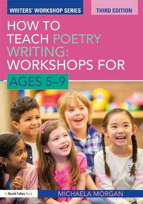 How to Teach Poetry Writing: Workshops for Ages 5-9 - Writers' Workshop (Paperback)