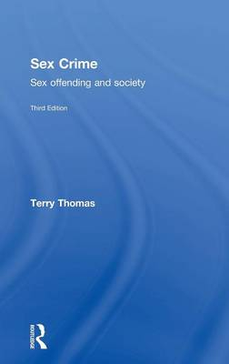 Sex Crime: Sex offending and society (Hardback)