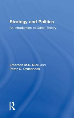 Strategy and Politics: An Introduction to Game Theory (Hardback)